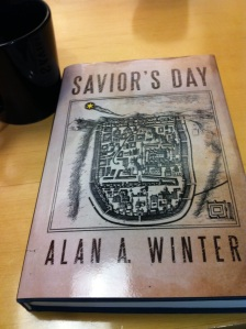 """My copy of Alan A. Winter's """"Savior's Day.""""  Quite a read!"""